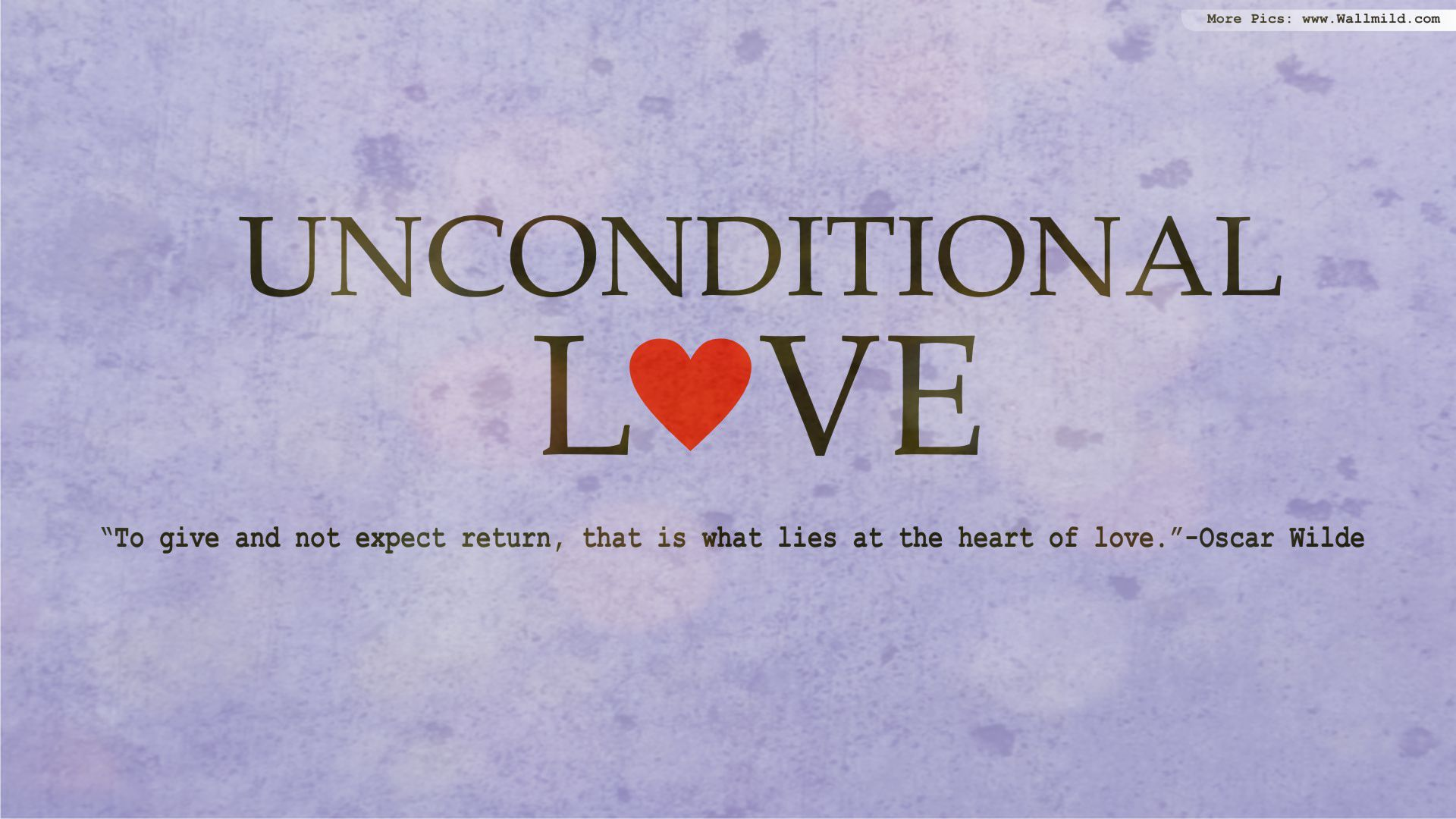 What Does The Word Unconditional Love Mean